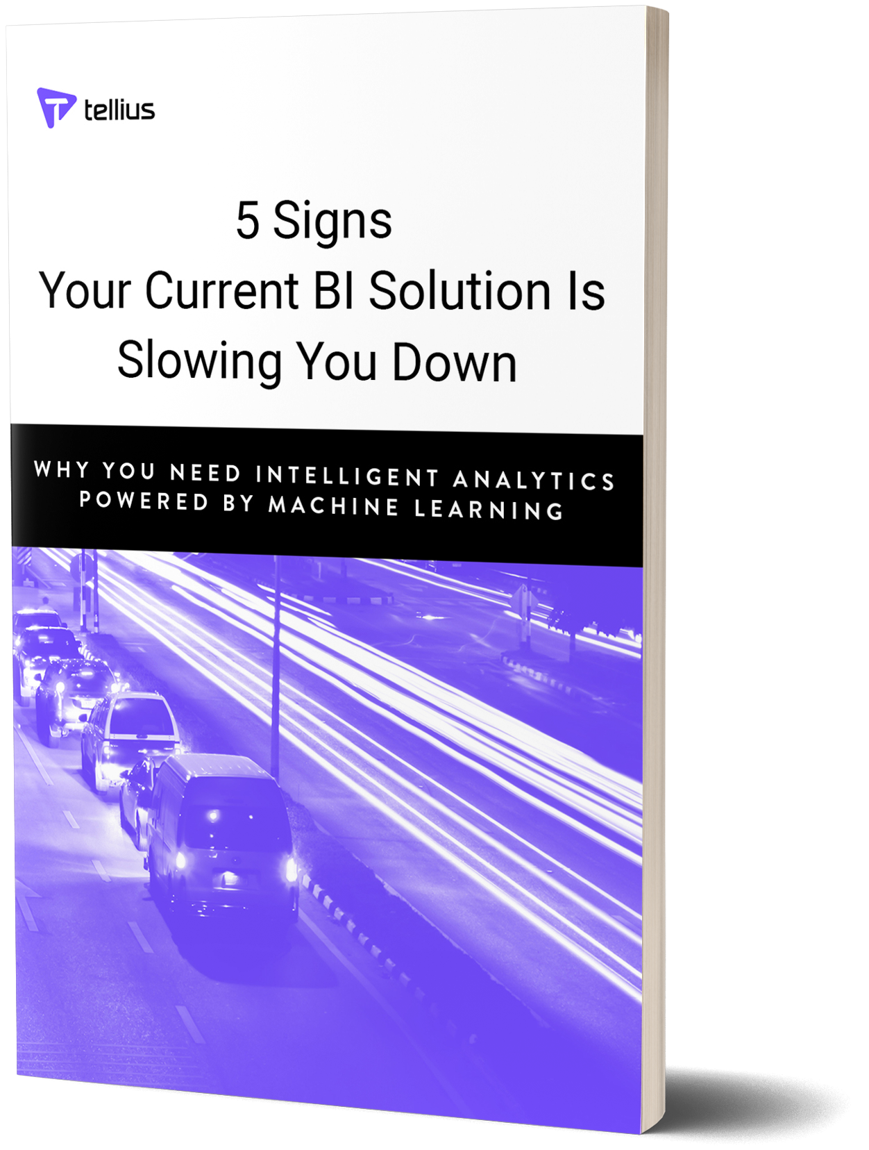 eBook: 5 Signs Your Current BI Solution Is Slowing Your Down